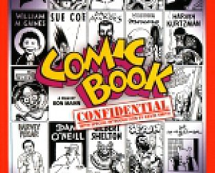 COMIC BOOK CONFIDENTIAL, a documentary by RON MANN (DV1/Southbound)