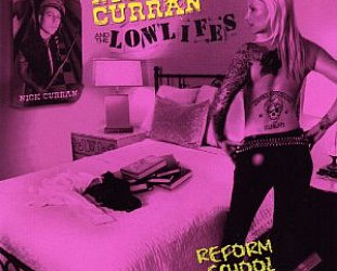 Nick Curran and the Lowlifes: Reform School Girl (Eclecto Grooves/Southbound)