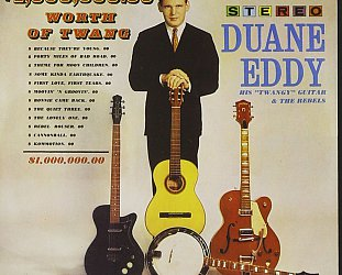 THE BARGAIN BUY: Duane Eddy; $1,000,000.00 Worth of Twang