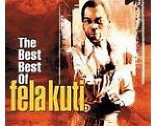 Fela Anikulapo Kuti: The Black President; The Best Best of Fela