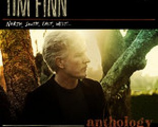Tim Finn: Anthology; North South East West (EMI)