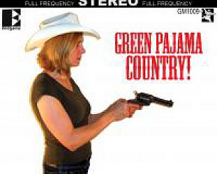 Green Pajamas: Green Pajamas Country! (Green Monkey Records)
