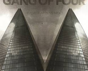 Gang of Four: What Happens Next (Shock)
