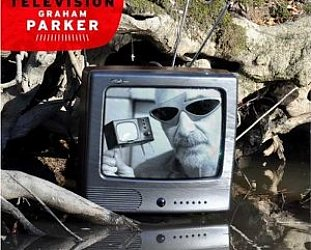 Graham Parker: Imaginary Television (Bloodshot)