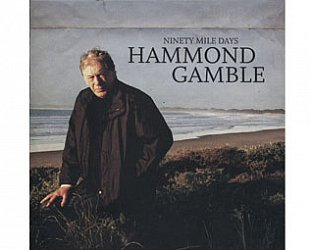 Hammond Gamble: Ninety Mile Days (Liberation)