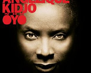 Angelique Kidjo: Oyo (Razor and Tie/Shock)