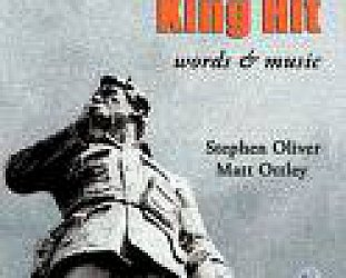 Stephen Oliver and Matt Ottley: King Hit (IP)