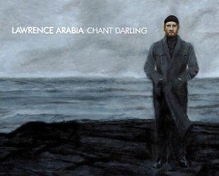 BEST OF ELSEWHERE 2009 Lawrence Arabia: Chant Darling (Rhythmethod)