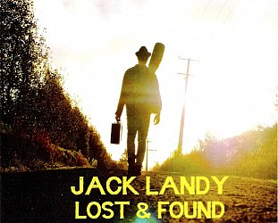 Jack Landy: Lost and Found (independent release)