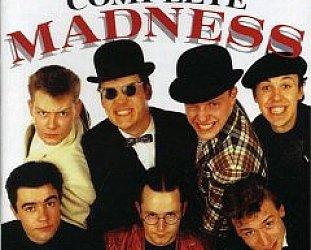 Madness: Complete Madness (Union Square/Triton)