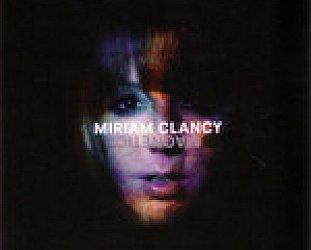 BEST OF ELSEWHERE 2009 Miriam Clancy: Magnetic (Desert Road/Rhythmethod)