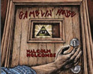 Malcolm Holcombe: Gamblin' House (Borders)
