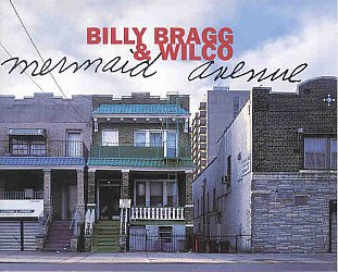 BILLY BRAGG INTERVIEWED ABOUT WOODY GUTHRIE (1998): Woody'n'Wilco and rude'n'boozy songs