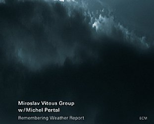Miroslav Vitous Group: Remembering Weather Report (ECM)