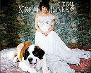Norah Jones: The Fall (Blue Note/EMI)