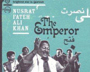Nusrat Fateh Ali Khan: The Emperor (Nascente/Triton)