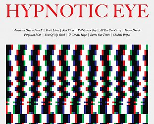 Tom Petty and the Heartbreakers: Hypnotic Eye (Warners)