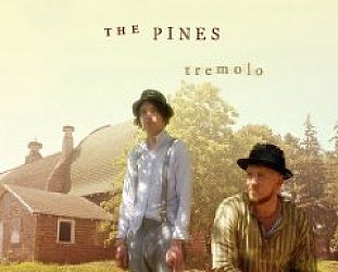 The Pines: Tremolo (Red House/Ode)