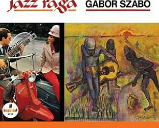 Gabor Szabo: Jazz Raga (Light in the Attic)