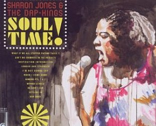Sharon Jones and the Dap Kings: Soul Time! (Daptone)