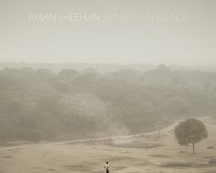 Rhian Sheehan: Standing in Silence (Loop)