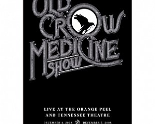 Old Crow Medicine Show: Live at the Orange Peel and Tennessee Theatre (Shock DVD)
