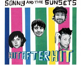 Sonny and the Sunsets: Hit After Hit (Unspk)