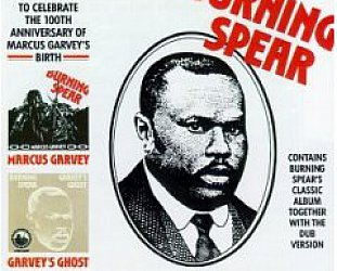 Burning Spear, Marcus Garvey/Garvey's Ghost (1975)