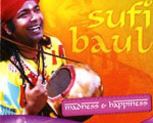 Bapi Das Baul: Sufi Baul; Madness and Happiness (Arc)