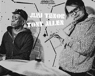 Jimi Tenor and Tony Allen: Inspiration Information 4 (Strut)