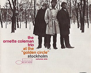 The Ornette Coleman Trio: At the Golden Circle, Stockholm. Vol 1 (1965)