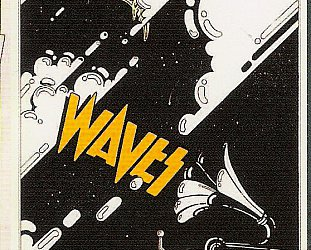 GRAEME GASH OF WAVES INTERVIEWED (2103): On the crest of new Waves