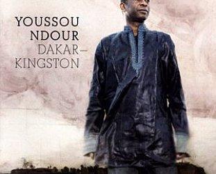 Youssou N'Dour: Dakar-Kingston (Universal)