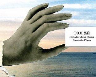 Tom Ze: Estudando a Bossa; Nordeste Plaza (Luaka Bop)