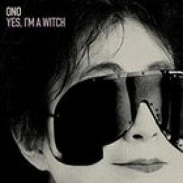 Yoko Ono: Yes, I'm a Witch (Astral Weeks) BEST OF ELSEWHERE 2007