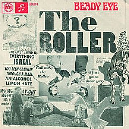 Beady Eye: The Roller (Liberator)