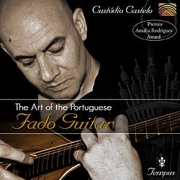 Custodio Castelo: The Art of Portuguese Fado Guitar (Arc Music)