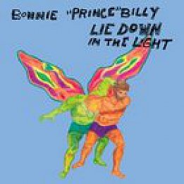 Bonnie Prince Billy: Lie Down in the Light (UKSpin)