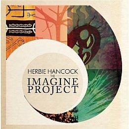 Herbie Hancock: The Imagine Project (Sony)
