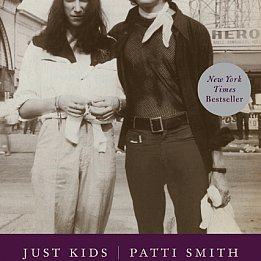 JUST KIDS by PATTI SMITH: Nourished by love and art