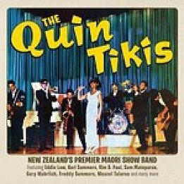 The Quin Tikis: New Zealand's Premier Maori Show Band (Sony)