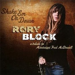 Rory Block: Shake 'Em on Down (Stony Plain)
