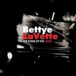 Bettye LaVette and Drive-By Truckers: The Scene of the Crime (Anti) BEST OF ELSEWHERE 2007