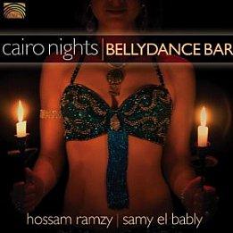 Hossam Ramzy and Samy El Bably; Cairo Nights (Arc/Elite) BEST OF ELSEWHERE 2007