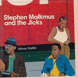 Stephen Malkmus and the Jicks: Mirror Traffic (Domino)