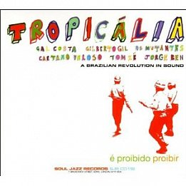 Various; Tropicalia, A Brazilian Revolution in Sound (Soul Jazz) BEST OF ELSEWHERE 2007