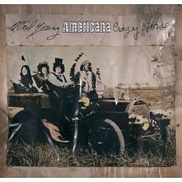 Neil Young and Crazy Horse: Americana (Reprise)