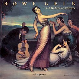 BEST OF ELSEWHERE 2011 Howe Gelb and a Band of Gypsies: Alegrias (Fire)