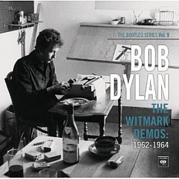 Bob Dylan: The Witmark Demos 1962-64 (Sony)
