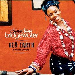 Dee Dee Bridgewater: Red Earth, A Malian Journey (Universal)